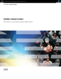 Under cloud cover: How leaders are accelerating competitive differentiation