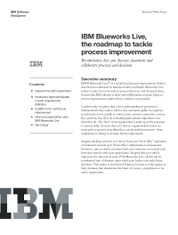 IBM Blueworks Live, the roadmap to tackle process improvement