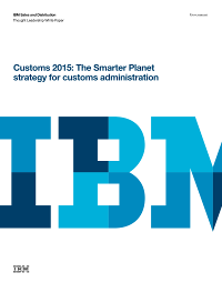 Customs 2015: The Smarter Planet strategy for customs administration