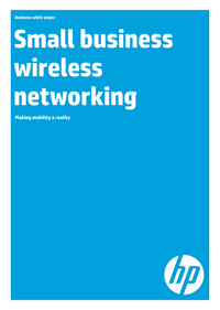 Small business wireless networking. Making mobility a reality