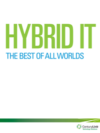HYBRID IT: BEST OF ALL WORLDS