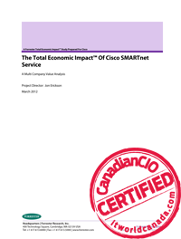 The Total Economic ImpactTM Of Cisco SMARTnet Service