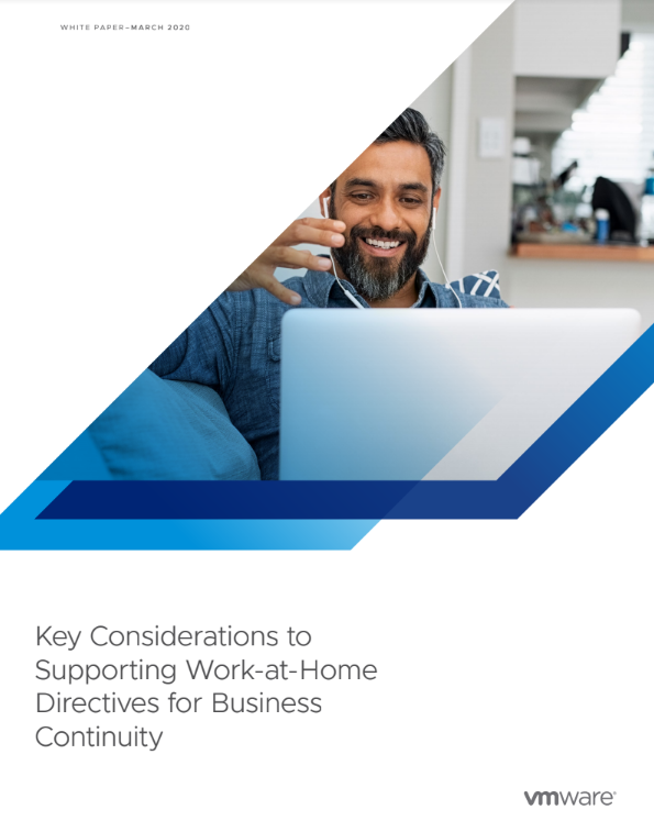 Key Considerations for Supporting Work-at-Home Directives Impacting Business Continuity