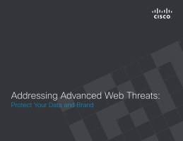 Addressing Advanced Web Threats: Protect Your Data and Brand