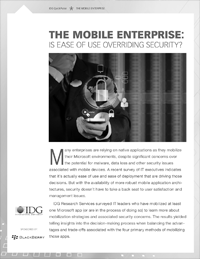 The Mobile Enterprise: Is Ease of Use Overriding Security?