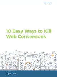 10 Easy Ways to Kill Web Conversions