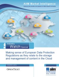 AIIM Market Intelligence: Making sense of European Data Protection Regulations as they relate to the storage and management of content in the Cloud
