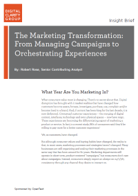 The Marketing Transformation: From Managing Campaigns to Orchestrating Experiences