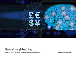 Breakthrough banking: Your cognitive future in banking and financial markets