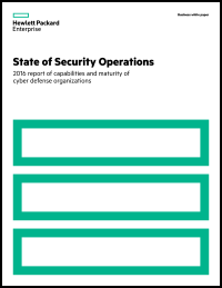 State of Security Operations: 2016 report of capabilities and maturity of cyber defense organizations