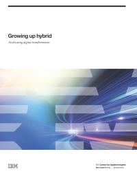 Growing up hybrid: Accelerating digital transformation