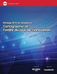 Sondage 2016 de canadiancio Cartographie de l'ordre du jour de l'innovation