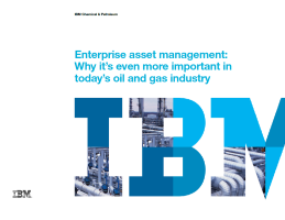 Enterprise asset management: Why it's even more important in today's oil and gas industry