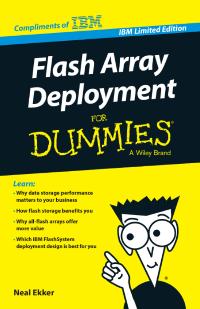 Flash Array Deployment For Dummies