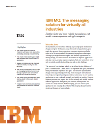 IBM MQ: The messaging solution for virtually all industries