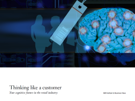 Thinking like a customer: Your cognitive future in the retail industry