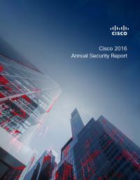 2016 Cisco Annual Security Report