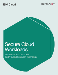 Secure Cloud Workloads: VMware on IBM Cloud with Intel Trusted Execution Technology