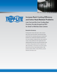 Increase Rack Cooling Efficiency and Solve Heat-Related Problems: Low-Cost and No-Cost Cooling Best Practices Provide Exceptional ROI for Small to Mid-Size Data Centers