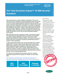 The Total Economic ImpactTM Of IBM Security Guardium