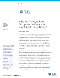 A Big Year for Cognitive Computing in Canada: Is Your Infrastructure Ready?