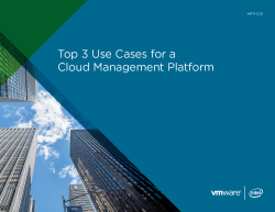 Top 3 Use Cases for a Cloud Management Platform