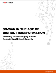 SD-WAN in the Age of Digital Transformation: Achieving Business Agility Without Complicating Network Security