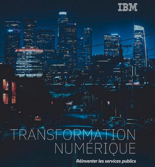 Transformation numérique : réinventer les services publics