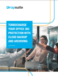 Turbocharge Your Office 365 Protection with Cloud Backup and Archiving