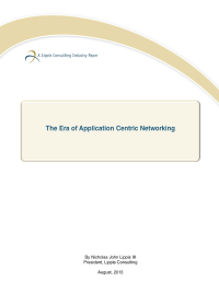 The Era of Application Centric Networking
