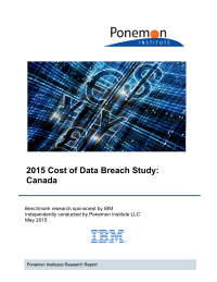 2015 Cost of Data Breach Study:  Canada