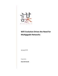 WiFi Evolution Drives the Need for Multigigabit Networks