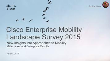 Cisco Enterprise Mobility Landscape Survey 2015