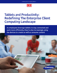 Tablets and Productivity: Redefining The Enterprise Client Computing Landscape