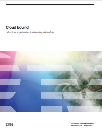 Cloud bound Advice from organizations in outsourcing relationship