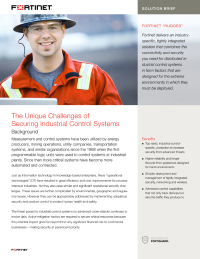 Solution Brief: The Unique Challenges of Securing Industrial Control Systems