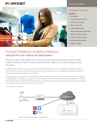 Fortinet Presence Analytics Solution. Using Wi-Fi to turn visitors into retail revenue