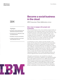 Become a social business  in the cloud.  IBM Connections Cloud collaboration services