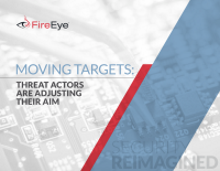 Moving Targets: Threat Actors Are Adjusting Their Aim