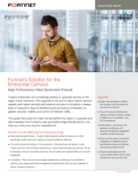 Fortinet's Solution for the Enterprise Campus: High Performance Next Generation Firewall