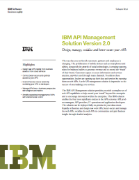 IBM API Management Solution Version 2.0  Design, manage, socialize and better-secure your APIs