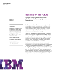 Banking on the Future. Financial services firms are capitalizing on global opportunities by pursuing information-led transformation