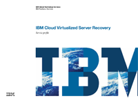 IBM Cloud Virtualized Server Recovery