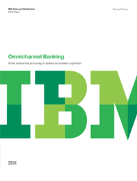 Omnichannel Banking - From transaction processing to optimized customer experience