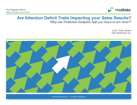 Are Attention Deficit Traits Impacting your Sales Results? Why can Predictive Analytics help  you focus to win more?