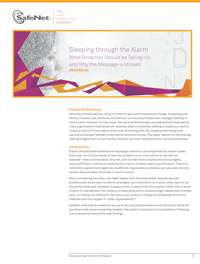Sleeping through the Alarm - What Breaches Should be Telling Us, and Why the Message is Missed