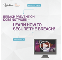 Breach Prevention Does Not Work - Learn How to Secure the Breach!