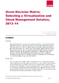 Ovum Decision Matrix: Selecting a Virtualization and Cloud Management Solution, 2013–14