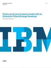 ITW285D - Future-Proof Your Business Model with an Enterprise Cloud Strategy Roadmap