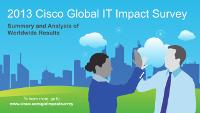 ITW302A - 2013 Cisco Global IT Impact Survey